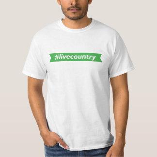 #LiveCountry T-Shirt