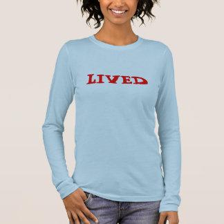 LIVED LONG SLEEVE T-Shirt