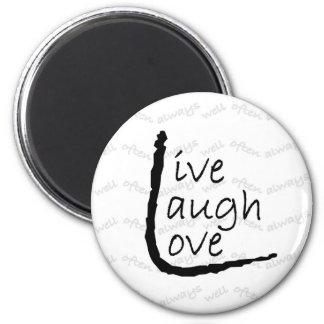 livelaughlove magnet