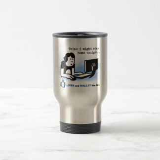 Liver and Wallet Like This Travel Mug