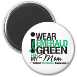 Liver Cancer Emerald Green Ribbon For My Mom Magnet