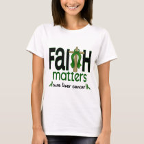 Liver Cancer Faith Matters Cross 1 T-Shirt