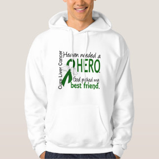 Liver Cancer Heaven Needed a Hero Best Friend Hooded Sweatshirt