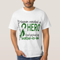Liver Cancer Heaven Needed a Hero Brother-In-Law T-Shirt