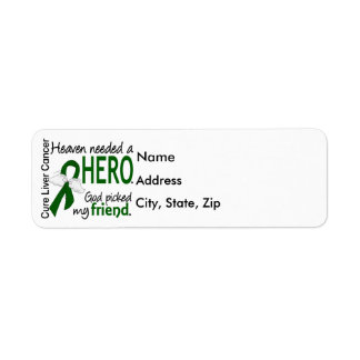 Liver Cancer Heaven Needed a Hero Friend Return Address Label