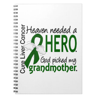 Liver Cancer Heaven Needed a Hero Grandmother Spiral Note Books