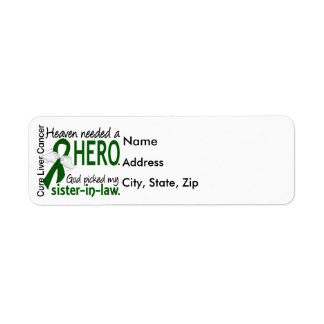 Liver Cancer Heaven Needed a Hero Sister-In-Law Label