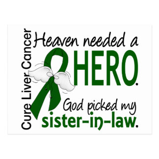 Liver Cancer Heaven Needed a Hero Sister-In-Law Postcard