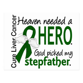 Liver Cancer Heaven Needed a Hero Stepfather Postcard