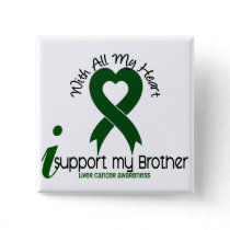 LIVER CANCER I Support My Brother Button