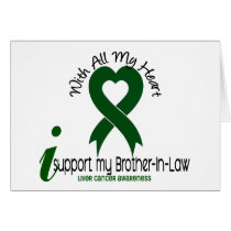 LIVER CANCER I Support My Brother-In-Law Card