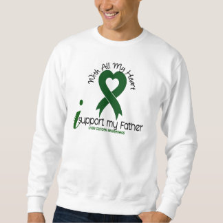 LIVER CANCER I Support My Father Sweatshirt