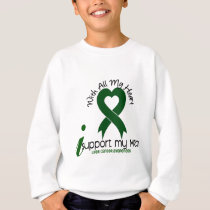 LIVER CANCER I Support My Mom Sweatshirt