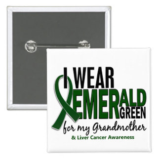 Liver Cancer I Wear E Green For My Grandmother 10 Pinback Buttons