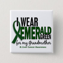 Liver Cancer I Wear E Green For My Grandmother 10 Pinback Button