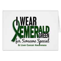 Liver Cancer I Wear E Green For Someone Special 10