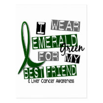 Liver Cancer I Wear Emerald For My Best Friend 37 Postcard