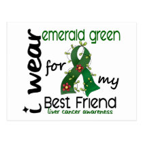 Liver Cancer I Wear Emerald For My Best Friend 43 Postcard