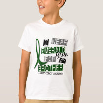 Liver Cancer I Wear Emerald For My Brother 37 T-Shirt