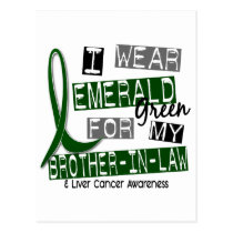 Liver Cancer I Wear Emerald For My Brother-In-Law Postcard