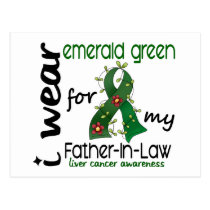 Liver Cancer I Wear Emerald For My Father-In-Law Postcard