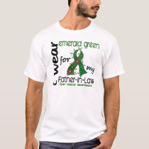 Liver Cancer I Wear Emerald For My Father-In-Law T-Shirt