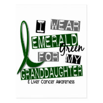 Liver Cancer I Wear Emerald For My Granddaughter Postcard