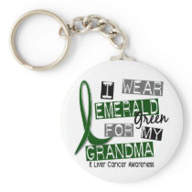 Liver Cancer I Wear Emerald For My Grandma 37 Keychain