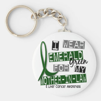 Liver Cancer I Wear Emerald For My Mother-In-Law Keychain