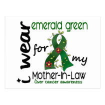 Liver Cancer I Wear Emerald For My Mother-In-Law Postcard