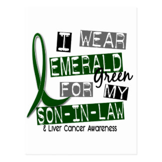Liver Cancer I Wear Emerald For My Son-In-Law 37 Postcard
