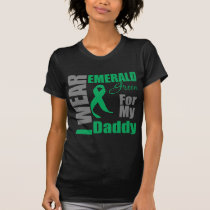 Liver Cancer I Wear Emerald Green Daddy T-Shirt