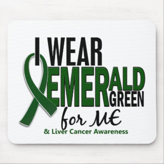 Liver Cancer I Wear Emerald Green For ME 10 Mouse Pad