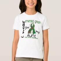 Liver Cancer I Wear Emerald Green For My Aunt 43 T-Shirt