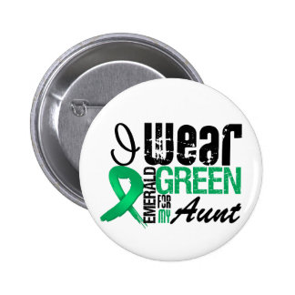 Liver Cancer I Wear Emerald Green For My Aunt Button
