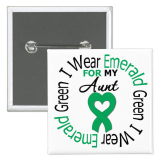Liver Cancer I Wear Emerald Green For My Aunt Pin
