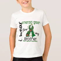 Liver Cancer I Wear Emerald Green For My Brother 4 T-Shirt