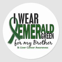 Liver Cancer I Wear Emerald Green For My Brother Classic Round Sticker