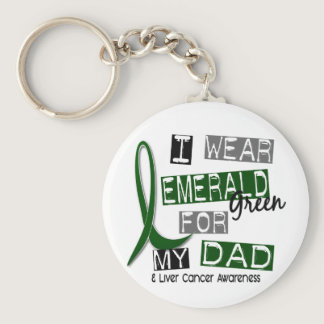 Liver Cancer I Wear Emerald Green For My Dad 37 Keychain