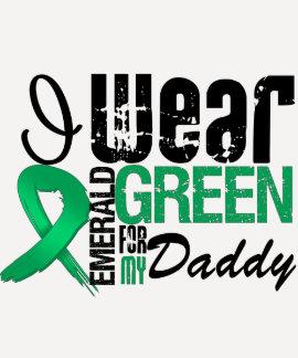 Liver Cancer I Wear Emerald Green For My Daddy Tshirt