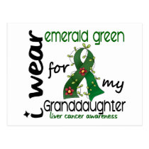 Liver Cancer I Wear Emerald Green For My Granddaug Postcard