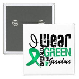 Liver Cancer I Wear Emerald Green For My Grandma Button