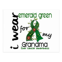Liver Cancer I Wear Emerald Green For My Grandma Postcard