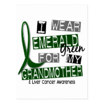 Liver Cancer I Wear Emerald Green For My Grandmoth Postcard