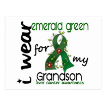 Liver Cancer I Wear Emerald Green For My Grandson Postcard