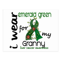 Liver Cancer I Wear Emerald Green For My Granny 43 Postcard