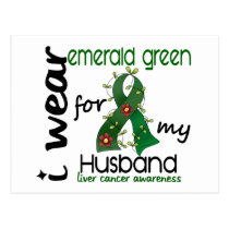 Liver Cancer I Wear Emerald Green For My Husband 4 Postcard