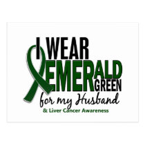 Liver Cancer I Wear Emerald Green For My Husband Postcard