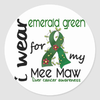 Liver Cancer I Wear Emerald Green For My Mee Maw Classic Round Sticker