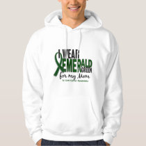 Liver Cancer I Wear Emerald Green For My Mom 10 Hoodie